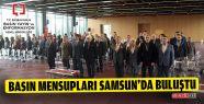 Basın Mensupları Samsun'da Buluştu
