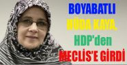 Boyabatlı Hüda Kaya, HDP'den Meclis'e girdi