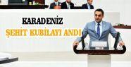 """CHP'li Karadeniz; """"Kubilay, Halkının..."""