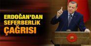 Cumhurbaşkanı Erdoğan ''Seferberlik'' İlan Etti