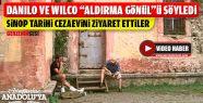 Danilo ve Wilco Sinop Cezaevi'nde Aldırma...
