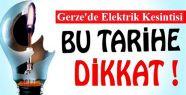 Dikkat GERZE'de Elektrik Kesintisi