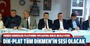 Dikmen Dernekleri Platformu İstanbul'da...