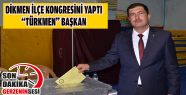 "Dikmen ""Türkmen"" Dedi"