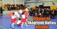 Dikmen'de İlköğretim Haftası Kutlandı
