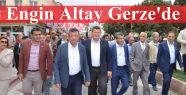 Engin Altay Gerze'de
