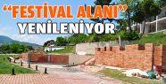 Festival Alanı Yenileniyor