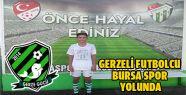 Gerzeli Futbolcu Bursa Spor Yolunda