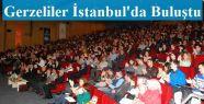Gerzeliler İstanbul'da Buluştu