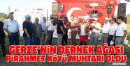 Gerze'nin Dernek Ağası Pirahmet Köyü...