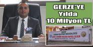 Gerze'nin Kasasına Yıllık 10 Milyon TL...