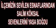 Halıcı Salim Vefat Etti