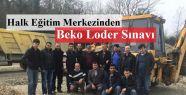 Halk Eğitim Merkezinden Beko Loder Sınavı...