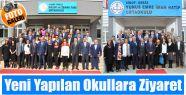İlçemizdeki Yeni Yapılan Okullara Ziyaret