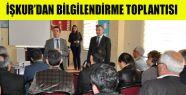 İŞKUR'dan Bilgilendirme Toplantısı