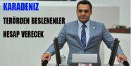 Karadeniz, Türkiye Zor Bir Süreçten Geçiyor