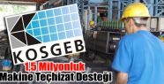 KOSGEB'den 1 buçuk milyon TL'lik kredi desteği