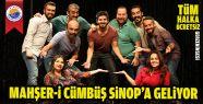 Mahşer-i Cümbüş Sinop'a Geliyor