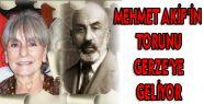 Mehmet Akif'in Torunu Gerze'ye Geliyor