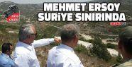 Mehmet Ersoy Suriye Sınırında