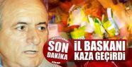 MHP Sinop İl Başkanı kaza geçirdi