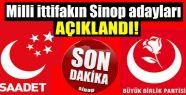Milli İttifakın Sinop adayları kesinleşti