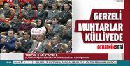 Gerzeli Muhtarlar Beştepe'deki 34. Muhtarlar Toplantısına Katıldı