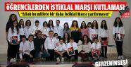 Öğrencilerden İstiklal Marşı Kutlaması