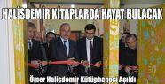Ömer Halisdemir Kütüphanesi Açıldı
