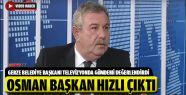 Osman Başkan Hızlı Çıktı
