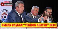 """Osman Belovacıklı """"Yeniden Adayım""""..."""