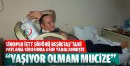 Patlamada Yaralanan Sinoplu İETT Şöföründen...