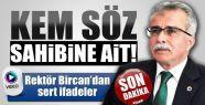 Prof. Dr. Bircan adaylığını açıkladı