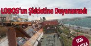 Şiddetli Lodos Bodrum Cafe'yi Yıktı