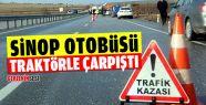 Sinop Otobüsü Traktörle Çarpıştı