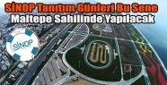 Sinop Tanıtım Günleri Bu Sene Maltepe Sahilde Yapılacak