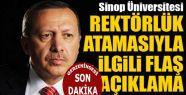 Sinop Üniversitesi Rektörlük ataması...