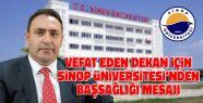 Sinop Üniversitesi'nden Başsağlığı...