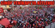 Sinop Yenikapı'ya Kitlendi
