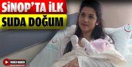 Sinop'ta İlk Suda Doğum Gerçekleşti