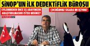 Sinop'un İlk Dedektiflik Bürosu Açıldı