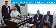 SİYAD'dan Gazetemize Ziyaret