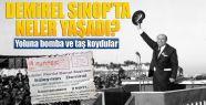 Süleyman Demirel Sinop'ta neler yaşadı?