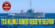 TCG Kilimli Gemisi Gerze'ye Geliyor