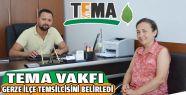 TEMA Vakfı Gerze'de Faaliyetlerine Başladı