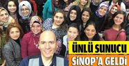 Ünlü Sunucu Sinop'ta