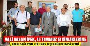 Vali İpek'ten 15 Temmuz Teşekkürü