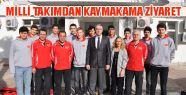 Voleybol Alt Yapı Milli Takımından Kaymakama...