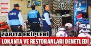 Zabıta Ekipleri Restoran ve Lokantaları...